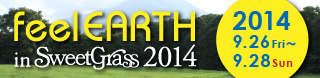 feel earth in sweetgrass 2014